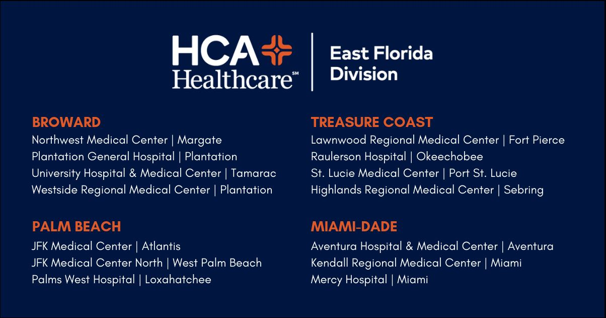 Our network includes 14 acute care hospitals across Broward, Treasure Coast, Palm Beach and Miami-Dade.